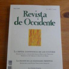 Libros de segunda mano: REVISTA DE OCCIDENTE.OCTUBRE. ABRIL 2003 Nº 263 LA DIFICIL CONVIVENCIA DE LAS CULTURAS 157 PP. Lote 53626535