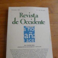 Libros de segunda mano: REVISTA DE OCCIDENTE. NOVIEMBRE 1994. Nº 162. EL CONSUMO. PERSPECTIVAS SOCIALES Y ECONOMICAS. 188 PP. Lote 53633790