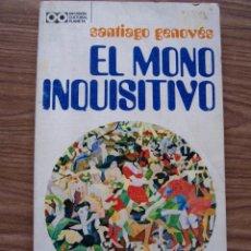 Libros de segunda mano: EL MONO INQUISITIVO. SANTIAGO GENOVES. . Lote 53641855