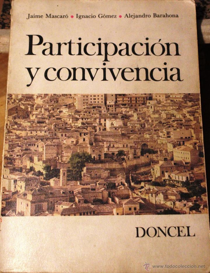 LIBRO *PARTICIPACIÓN Y CONVIVENCIA* 1ª EDICIÓN, AÑO 1971. (Libros de Segunda Mano - Pensamiento - Sociología)