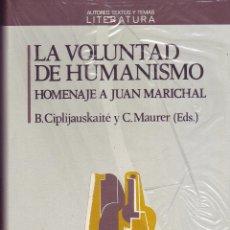 Libros de segunda mano: LA VOLUNTAD DEL HUMANISMO. HOMENAJE A JUAN MARICHAL. CIPLIJAUSKAITE/MAURER, B/C (EDS)ANTHROPOS, 1990. Lote 53708860