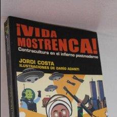 Libros de segunda mano: VIDA MOSTRENCA. Lote 53746671