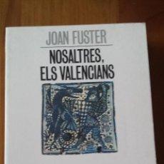 Libros de segunda mano: JOAN FUSTER. NOSALTRES, ELS VALENCIANS.. Lote 53886714