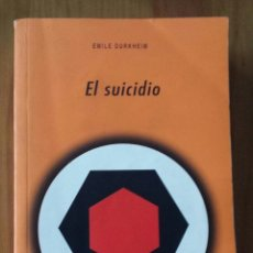 Libros de segunda mano: EMILE DURKHEIM. EL SUICIDIO.. Lote 54074607