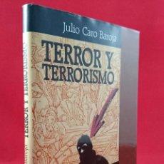 Libros de segunda mano: TERROR Y TERRORISMO. JULIO CARO BAROJA. Lote 54139042
