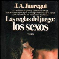 Libros de segunda mano: LAS REGLAS DEL JUEGO: LOS SEXOS - J.A.JAUREGUI - ILUSTRADO *. Lote 54173475