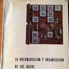 Libros de segunda mano: SOCIOLOGÍA. INVESTIGACIÓN SOCIOLÓGICA: LA DOCUMENTACIÓN Y ORGANIZACIÓN DE LOS DATOS. Lote 54202891