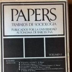 Libros de segunda mano: SOCIOLOGÍA: Nº 1 REVISTA PAPERS. TRABAJOS DE SOCIOLOGÍA. Lote 54219811