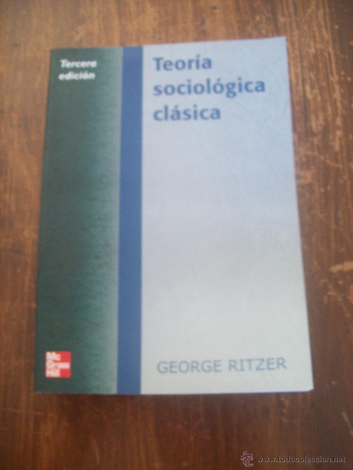 teoria sociologica clasica ritzer