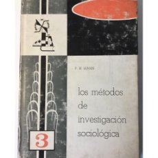 Libros de segunda mano: LOS MÉTODOS DE INVESTIGACIÓN SOCIOLÓGICA. Lote 54471379