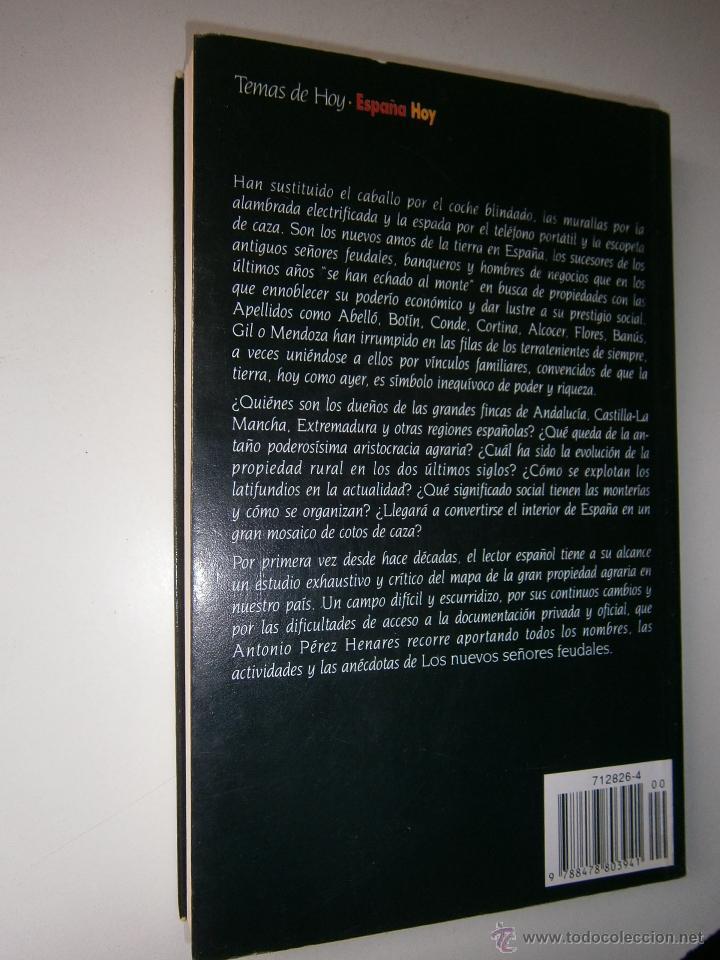 Libros de segunda mano: LOS NUEVOS SEÑORES FEUDALES ANTONIO PEREZ HENARES TH 1 edicion 1994 - Foto 3 - 54540812