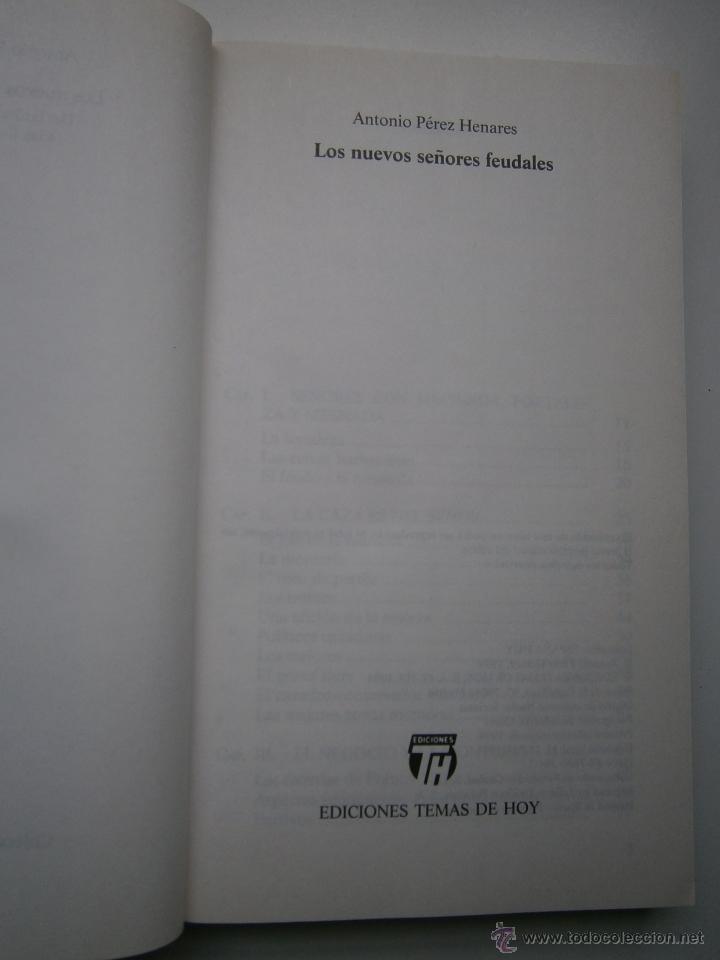 Libros de segunda mano: LOS NUEVOS SEÑORES FEUDALES ANTONIO PEREZ HENARES TH 1 edicion 1994 - Foto 6 - 54540812