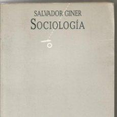 Libros de segunda mano: SALVADOR GINER. SOCIOLOGIA. PENINSULA NEXOS. Lote 54638073