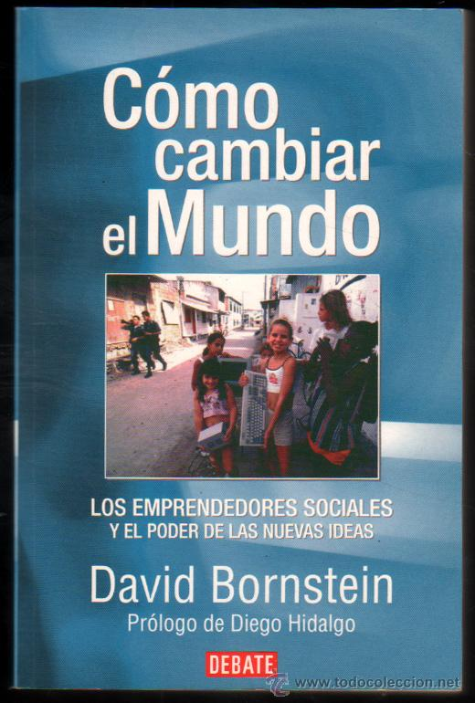 david bornstein como cambiar el mundo