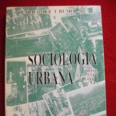 Libros de segunda mano: SOCIOLOGIA URBANA OLOT ELS ANYS VINT I TRENTA DE ENRIC MUT I REMOLA 1991. Lote 54745144