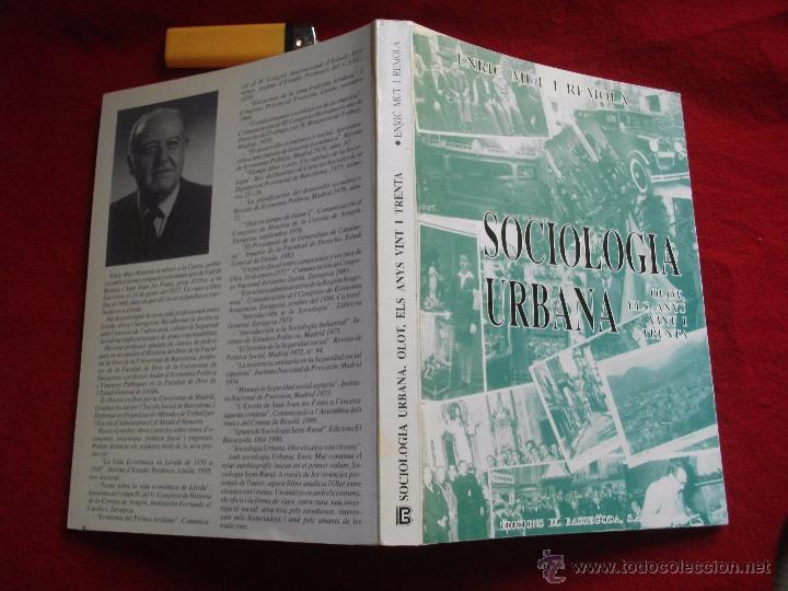 Libros de segunda mano: SOCIOLOGIA URBANA OLOT ELS ANYS VINT I TRENTA DE ENRIC MUT I REMOLA 1991 - Foto 5 - 54745144