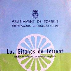 Libros de segunda mano: GARCIA CALLEJA Y OTROS : LOS GITANOS DE TORRENT (GRÁFICOS, NATALIDAD, MORTALIDAD, FAMILIA, VIVIENDA . Lote 54759406