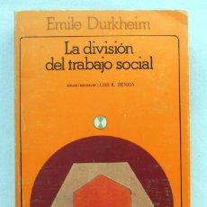 Libros de segunda mano: LA DIVISION DEL TRABAJO SOCIAL - EMILE DURKHEIM EDITORIAL AKAL. Lote 54855519
