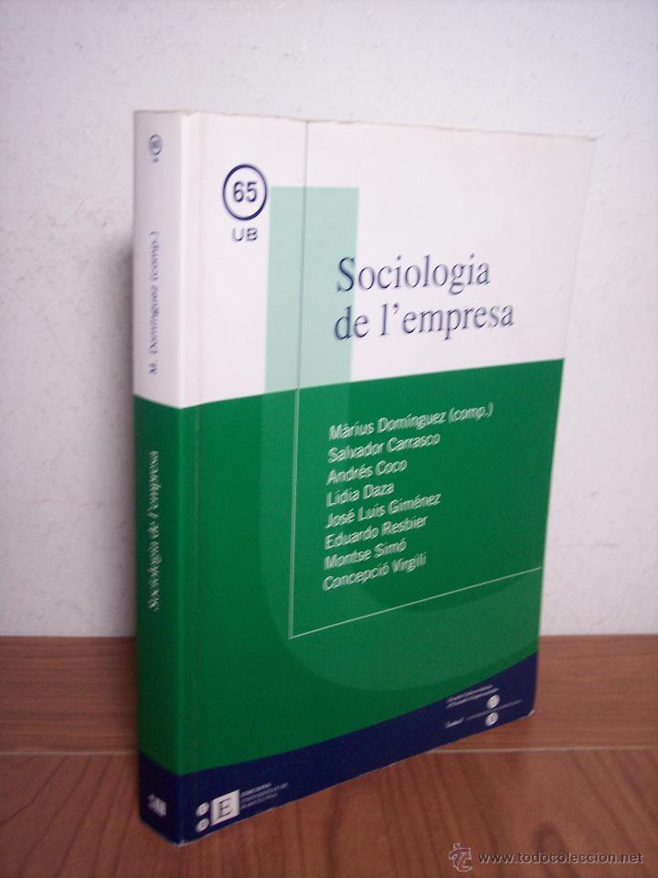 SOCIOLOGIA DE L'EMPRESA (MÀRIUS DOMÍNGUEZ/SALVADOR CARRASCO/+6) - UNIVERSITAT DE BARCELONA (CATALÁN) (Libros de Segunda Mano - Pensamiento - Sociología)