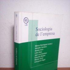 Libros de segunda mano: SOCIOLOGIA DE L'EMPRESA (MÀRIUS DOMÍNGUEZ/SALVADOR CARRASCO/+6) - UNIVERSITAT DE BARCELONA (CATALÁN). Lote 54991858