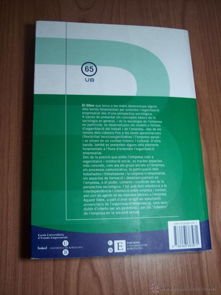 Libros de segunda mano: SOCIOLOGIA DE LEMPRESA (MÀRIUS DOMÍNGUEZ/SALVADOR CARRASCO/+6) - UNIVERSITAT DE BARCELONA (CATALÁN) - Foto 9 - 54991858