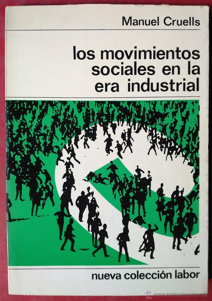 MANUEL CRUELLS . LOS MOVIMIENTOS SOCIALES (Libros de Segunda Mano - Pensamiento - Sociología)