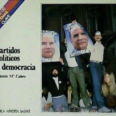 Libros de segunda mano: PARTIDOS POLÍTICOS Y DEMOCRACIA. - CALERO, ANTONIO Mª.-. Lote 54525162