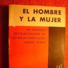 Libros de segunda mano: MARGARET MEAD: - EL HOMBRE Y LA MUJER - (BUENOS AIRES, 1961) (ANTROPOLOGIA). Lote 128251635