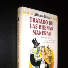 Libros de segunda mano: TRATADO DE LAS BUENAS MANERAS / ALFONSO USSIA. Lote 55574355