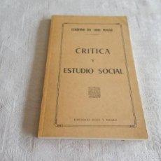Libros de segunda mano: CRÍTICA Y ESTUDIO SOCIAL. Lote 55807040