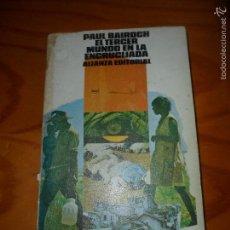 Libros de segunda mano: EL TERCER MUNDO EN LA ENCRUCIJADA - PAUL BAIROCH - ALIANZA EDITORIAL 1982. Lote 55826551
