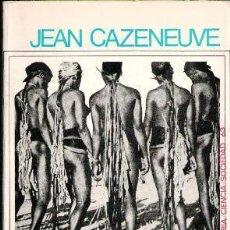 Libros de segunda mano: SOCIOLOGÍA DE MARCEL MAUSS, JEAN CAZENEUVE. Lote 55869043