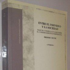 Libros de segunda mano: ENTRE EL INDIVIDUO Y LA SOCIEDAD - FREDERIC MUNNE *. Lote 55933025