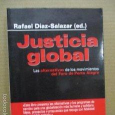 Libros de segunda mano: JUSTICIA GLOBAL - RAFAEL DÍAZ-SALAZAR - EDITORIAL ICARIA - 1ª EDICIÓN. 2002 (INCLUYE CD) . Lote 56014607