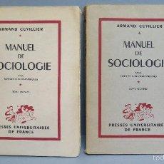 Libros de segunda mano: MANUEL DE SOCIOLOGIE. ARMAND CUVILLIER. 2 TOMOS. Lote 56147807