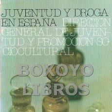 Libros de segunda mano - AAVV. Juventud y droga en España - 56197090