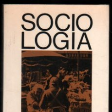 Libros de segunda mano: SOCIOLOGIA - SALVADOR GINER *. Lote 56271435