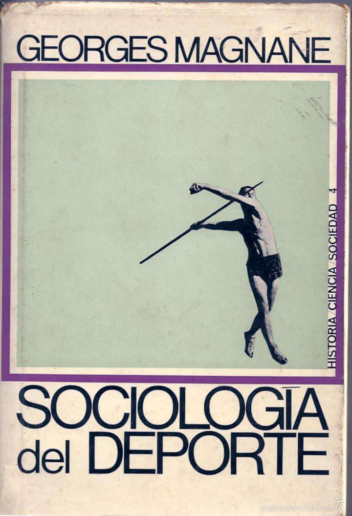 SOCIOLOGÍA DEL DEPORTE. DE GEORGES MAGNANE (Libros de Segunda Mano - Pensamiento - Sociología)
