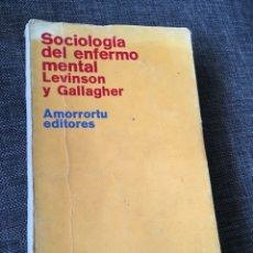Libros de segunda mano: SOCIOLOGIA DEL ENFERMO MENTAL. Lote 56568437