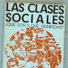 Libros de segunda mano: LAS CLASES SOCIALES - ¿QUÉ SON Y QUÉ SIGNIFICAN? - E. OBREGÓN - ED. ZERO 1970 - VER INDICE. Lote 56616916