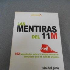Libros de segunda mano: LAS MENTIRAS DEL 11-M. Lote 56741441