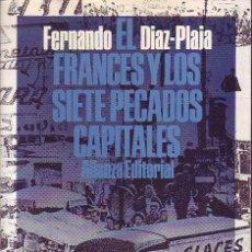 Libros de segunda mano: EL FRANCÉS Y LOS SIETE PECADOS CAPITALES (FERNANDO DÍAZ-PLAJA). Lote 56895193