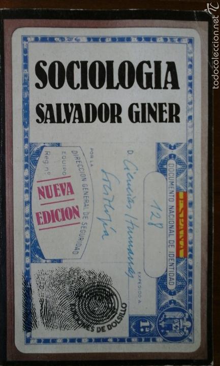 SOCIOLOGIA.SALVADOR GINER. (Libros de Segunda Mano - Pensamiento - Sociología)