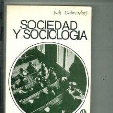 Libros de segunda mano: SOCIEDAD Y SOCIOLOGÍA. RALF DAHRENDORF. Lote 57189804