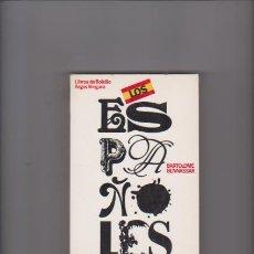 Libros de segunda mano: LOS ESPAÑOLES - ACTITUDES Y MENTALIDAD - BARTOLOME BENNASAR - ARGOS VERGARA 1978. Lote 57251142
