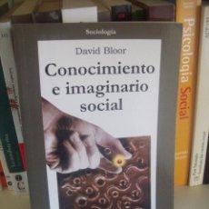 Libros de segunda mano: DAVID BLOOR, CONOCIMIENTO E IMAGINARIO SOCIAL. Lote 57704770