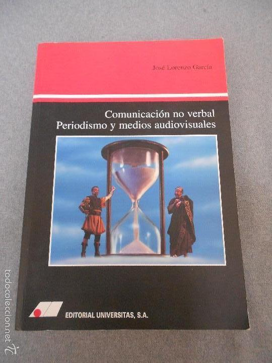 COMUNICACION NO VERBAL, PERIODISMO Y MEDIOS AUDIOVISUALES (Libros de Segunda Mano - Pensamiento - Sociología)