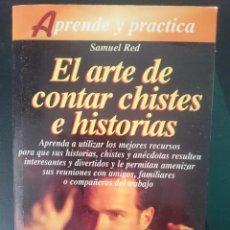Libros de segunda mano: EL ARTE DE CONTAR CHISTES E HISTORIAS. Lote 58069077