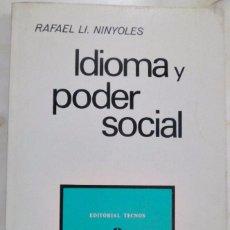 Libros de segunda mano: IDIOMA Y PODER SOCIAL. RAFAEL LL. NINYOLES. Lote 58115110
