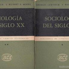 Libros de segunda mano: GEORGES GURVITCH Y WILBERT F. MOORE. SOCIOLOGÍA DEL SIGLO XX. 2 VOLS. BUENOS AIRES, 1956.. Lote 58145704